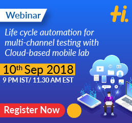 WEBINAR: Life cycle automation for multi-channel testing with cloud-based mobile lab