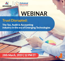 Trust Disrupted: The Tax, Audit & Accounting industry in the era of Emerging Technologies